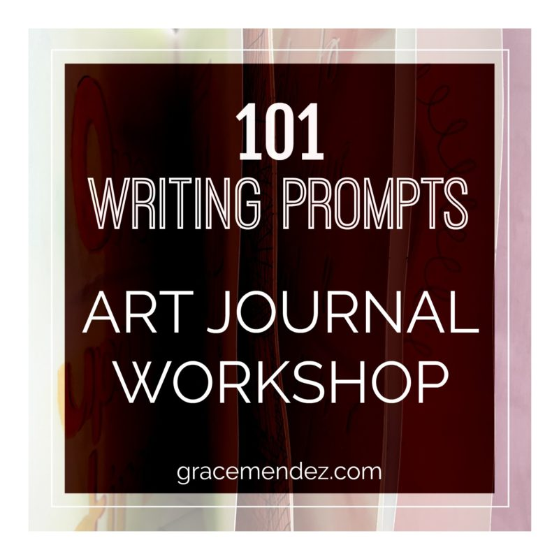 Grace Mendez 101 Writing Prompts Art Journal