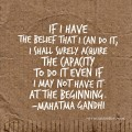 If I have the belief by Mahatma Gandhi