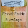 Mixed Media Envelope Grace Mendez