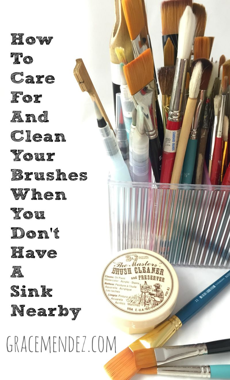 How to clean paintbrushes - Grace Mendez How To Take Care Of Paint Brushes