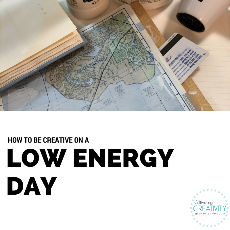 Grace Mendez How To Create On A Low Energy Day
