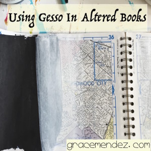 Using Gesso In Altered Books