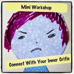 Connect with your Inner Critic by Grace Mendez