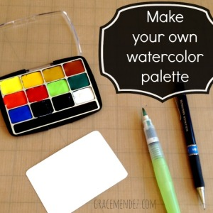 Make Your Own Watercolor Palette