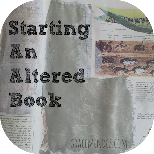 Grace Mendez: Starting An Altered Book
