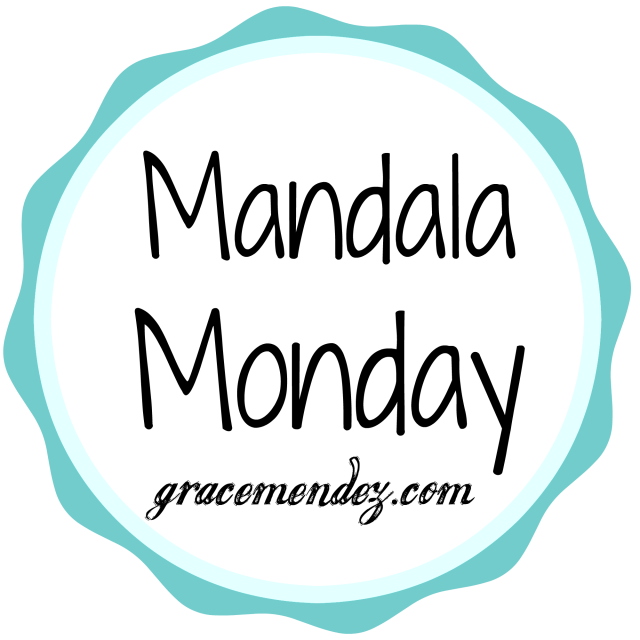 Grace Mendez: Mandala Monday